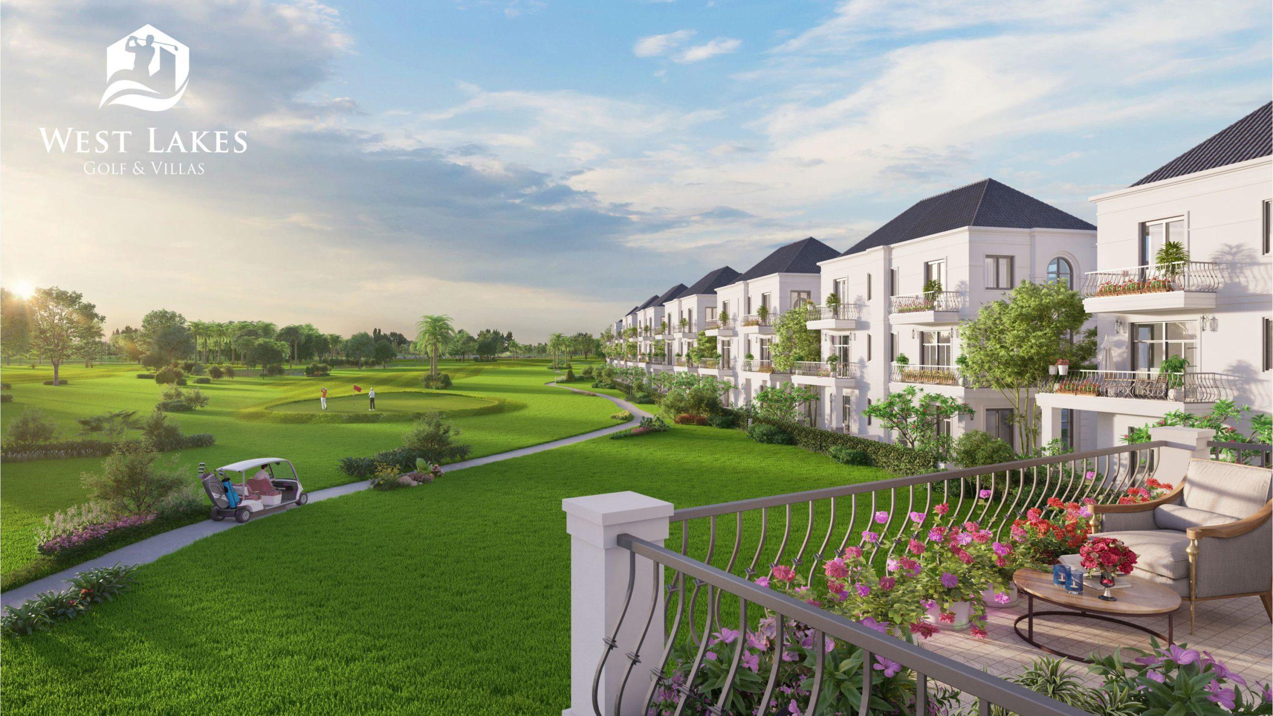 Ưu điểm khiến dự án biệt thự nghỉ dưỡng West Lakes Golf & Villas thu hút nhà đầu tư