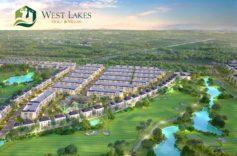 Dự án biệt thự sân golf West Lakes Golf & Villas vì sao thu hút được nhiều nhà đầu tư?